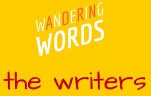 Wandering Words The Writers